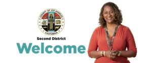 LA County Supervisor Holly J. Mitchell Welcomes You